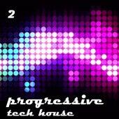 Progressive & Tech House vol.2 by Various Artists
