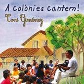 A Colònies Cantem! by Toni Giménez