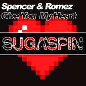 Give You My Heart von Spencer