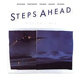 Modern Times by Steps Ahead