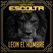 Leon El Hombre by Grupo Escolta