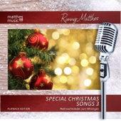 Special Christmas Songs, Vol. 3 (Org. Playback / Karaoke Album) - Die Schönsten Weihnachtslieder Zum Mitsingen; Gemafrei by Ronny Matthes