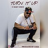 Turn It up (feat. Baby Drew) by $ip Wilson