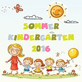 Sommer Kindergarten 2016 by Various Artists