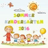 Sommer Kindergarten 2016 by Various Artists