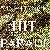 One Dance Hit Parade by Andres Espinosa