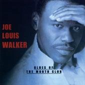 Blues Of The Month Club by Joe Louis Walker
