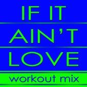 If It Ain't Love by DJ Dmx