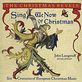 Sing We Now Of Christmas: Six Centuries Of... by John Langstaff