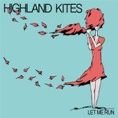 Let Me Run by Highland Kites
