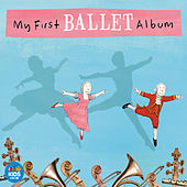 My First Ballet Album by Various Artists