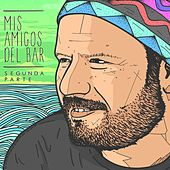 Mis Amigos del Bar (Segunda Parte) by Various Artists