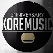 2 Anniversary Kore Music by Various Artists