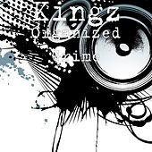 Organized Grime by The Kingz