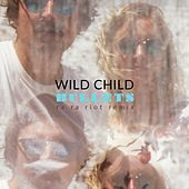 Bullets (Ra Ra Riot Remix) by WILD CHILD