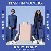 Do It Right (Remixes) von Martin Solveig