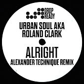 Alright (Alexander Technique Remix) by Roland Clark
