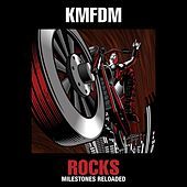 ROCKS-Milestones Reloaded by KMFDM
