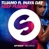 Keep Pushin' by Tujamo