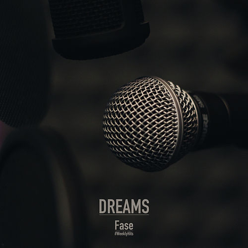 Dreams by Fase