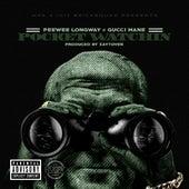 Pocket Watchin' (feat. Gucci Mane) - Single by PeeWee LongWay