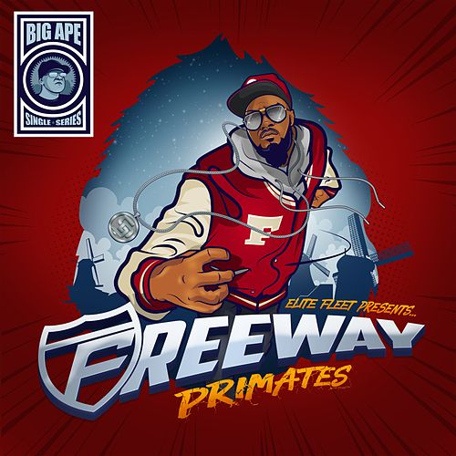 Primates - Single by Freeway