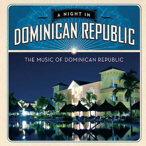 A Night In Dominican Republic by Various Artists