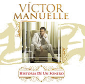 Historia De Un Sonero by Víctor Manuelle
