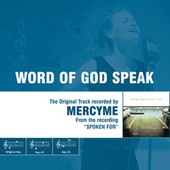 Word Of God Speak - The Original Accompaniment Track as Performed by MercyMe by MercyMe