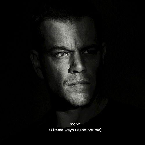 Extreme Ways (Jason Bourne) von Moby