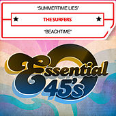 Summertime Lies / Beachtime (Digital 45 by The Surfers