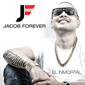 El Inmortal by Jacob Forever