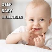 Deep Baby Lullabies by Baby Sleep Sleep