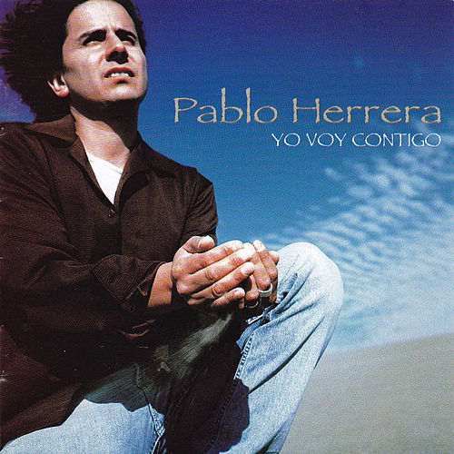 Yo Voy Contigo by Pablo Herrera