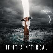 If It Ain't Real by Sev