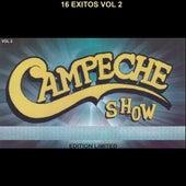 16 Éxitos (Vol. 2) by Campeche Show