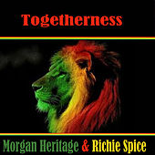 Togetherness  Morgan Heritage & Richie Spice by Various Artists