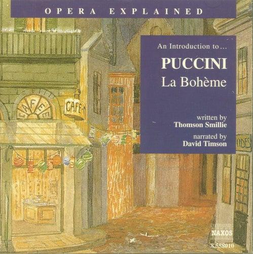 An Introduction To...Puccini 'La Boheme' by Giacomo Puccini