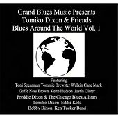 Grand Blues Music Presents: Tomiko Dixon & Friends Blues Around the World, Vol. 1 by Various Artists