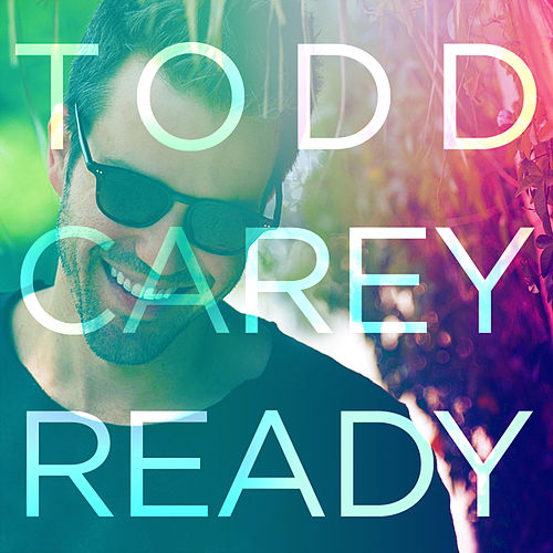 Ready by Todd Carey