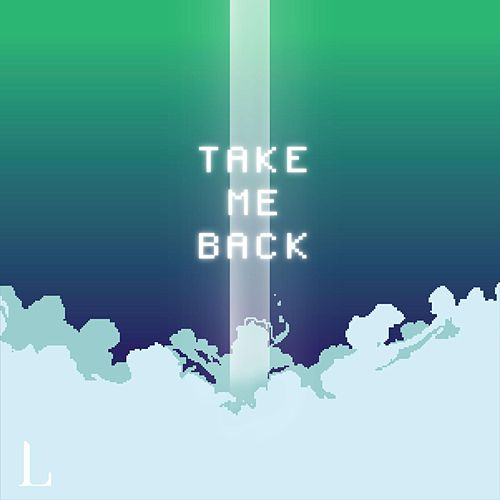 Take Me Back by Limitless