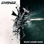 Back Again Bass by Change