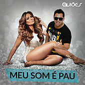 Meu Som É Pau (Trilha Sonora Original do Filme Aquarius) by Aviões Do Forró