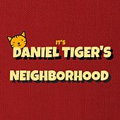 It's Daniel Tiger's Neighborhood (Daniel Tiger's Opening Theme) by The Tibbs
