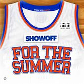 For the Summer by Showoff