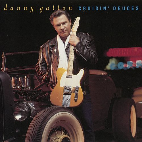 Cruisin' Deuces by Danny Gatton