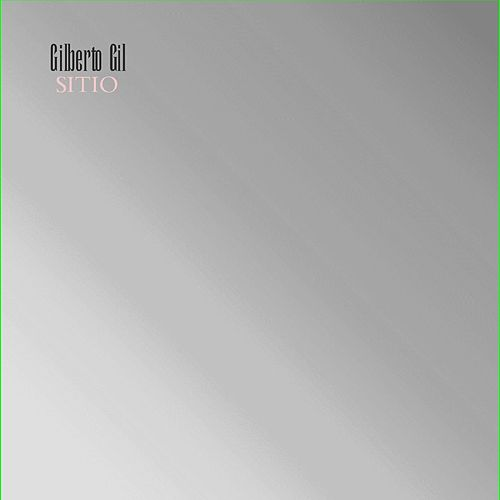 Sitio by Gilberto Gil