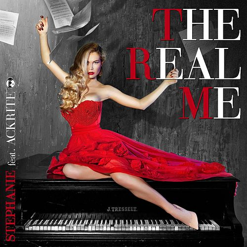 The Real Me (feat. Ackrite) by Stephanie