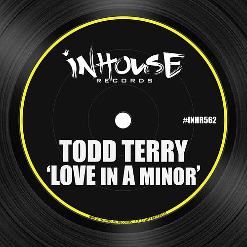 Love in a Minor by Todd Terry
