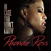 In Case You Didn't Know by Rhonda Ross